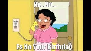 Family Guy Birthday Meme - consuela family guy b day quickmeme