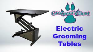 best electric grooming table groomer s best electric grooming tables youtube