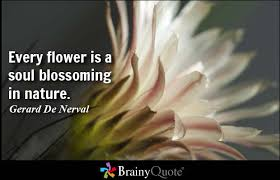 Flower And Love Quotes - gerard de nerval quotes gerard de nerval nature quotes and