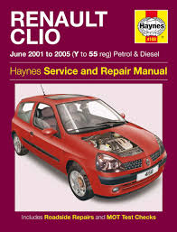 renault clio petrol u0026 diesel jun 01 05 haynes repair manual