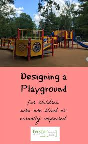 designing a for children who are blind perkins elearning