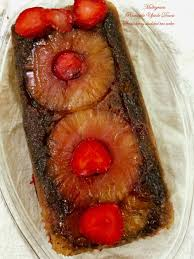 wholewheat multigrain pineapple upside down cake with strawberries