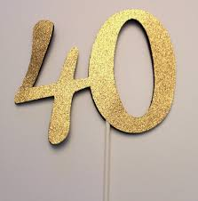 40 cake topper 40th birthday cake topper 40 cake topper 40th table
