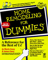 Home Design For Dummies App Home Remodeling For Dummies Morris Carey James Carey