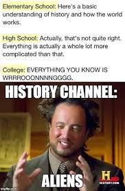 Aliens Meme History Channel - image tagged in history channel ancient aliens aliens imgflip