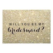will you be my bridesmaid will you be my bridesmaid gold glitter fab card zazzle