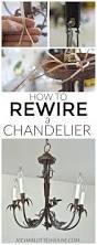 How To Make A Cardboard Chandelier Rewiring A Chandelier