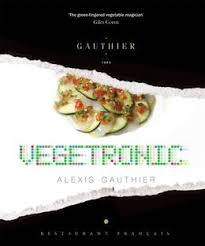 cuisine gauthier gauthier vegetronic the foodie