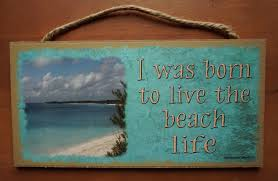 beach signs home decor i was born to live the beach life nautical seaside coastal home