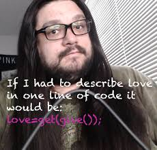 One Line Memes - if i had to describe love in one line of code