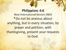philippians 4 6 new international version niv 6 do not be anxious