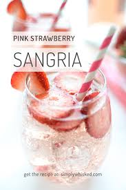 Pink Cocktails For Baby Shower - pink strawberry sangria simply whisked