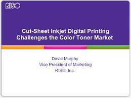Toner Riso cut sheet inkjet challenges toner based color printers