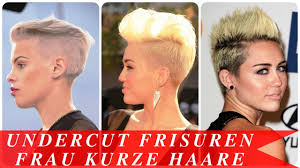 Frisuren Kurze Haar Damen by Undercut Frisuren Frau Kurze Haare