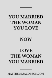 Love Your Husband Quotes by 347 Best Inspirational Marriage Quotes Images On Pinterest