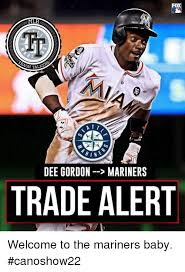 Dee Gordon Meme - 0 ir h tal dee gordon mariners trade alert welcome to the mariners