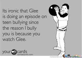 Glee Memes - glee irony by andy1221 meme center