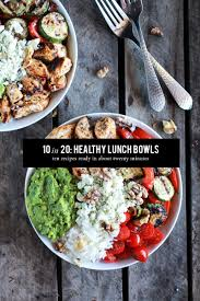 10 in 20 healthy lunch bowls the everygirl