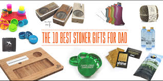 gift ideas for in 10 s day gift ideas for the stoner ggdub
