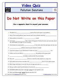 video worksheet quiz u0026 ans for bill nye pollution solutions