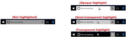 Windows Search Box - change cortana search box highlight transparency in windows 10