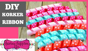 korker ribbon korker ribbon tutorial diy korkers hairbow supplies etc