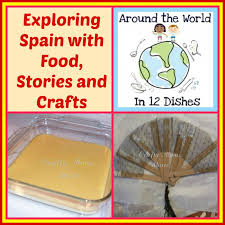 crafty moms share a spanish day around the world in 12 dishes