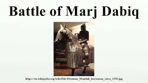 Ottomans Wiki by Battle Of Marj Dabiq Youtube