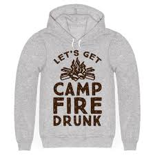let u0027s get campfire drunk t shirts tank tops sweatshirts and