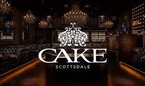 cake nightclub old town scottsdale