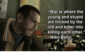 Meme And Niko - 25 best memes about niko bellic quotes niko bellic quotes memes
