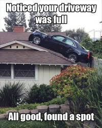 Fail Meme - driveway was full car fail meme