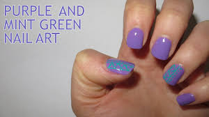 purple and mint green nail art youtube