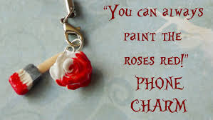 you can always paint the roses red