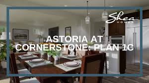 shea homes astoria at cornerstone plan 1c youtube shea homes astoria at cornerstone plan 1c