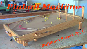 pinball machine builder u0027s series ep 6 youtube