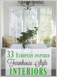 European Inspired Home Decor 33 European Farmhouse Style Interiors Decor Inspiration Hello