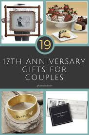 great anniversary gifts 42 17th wedding anniversary gift ideas for him