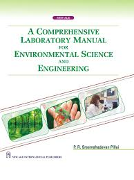 a comprehensive laboratory manual for environmental science and