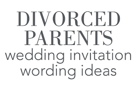 wording for wedding invitations divorced parents wedding invitation wording invitations by
