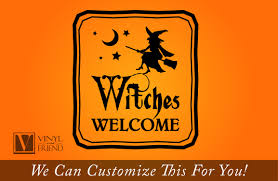 Homes Decorated For Halloween by Witches Welcome Halloween Vinyl Decor Sign For Your Homes Decor