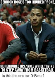 Derrick Rose Injury Meme - derrick rose s too injured prone he reinjured his ankle while trying