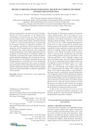 Tissue Renewal Regeneration And Repair Meniscus Repair And Regeneration Review On Current Methods And