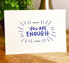 greeting cards free motivational greeting cards free sle you are enough card