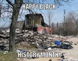 Black History Month Memes - black history month cleanup jamaica queens no more