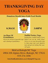 the day of thanksgiving a day of thanksgiving with raleigh nc yoga u2013 raleigh nc yoga
