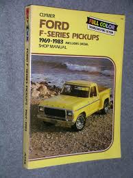 ford f100 350 pickups 1969 1984 gas and diesel shop manual n a