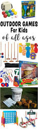 fun outdoor games for kids of all ages u2014 best toys for kids