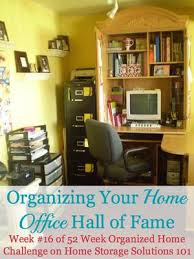 Home Storage Solutions 101 Organized Home Organizing Your Home Office Ideas For Where U0026 How To Set It Up