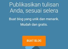 cara membuat blog yang gratis cara membuat blog gratis untuk pemula di dunia blogging